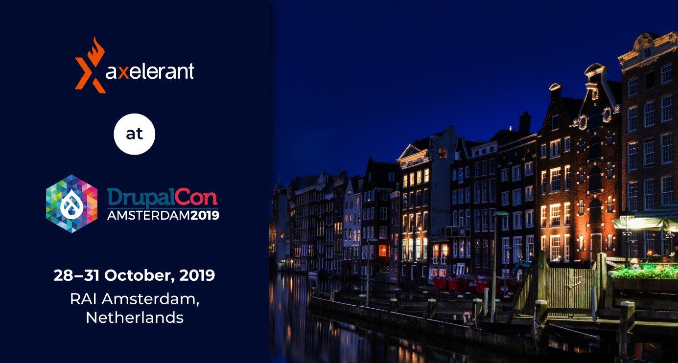 Axelerant At DrupalCon Amsterdam 2019