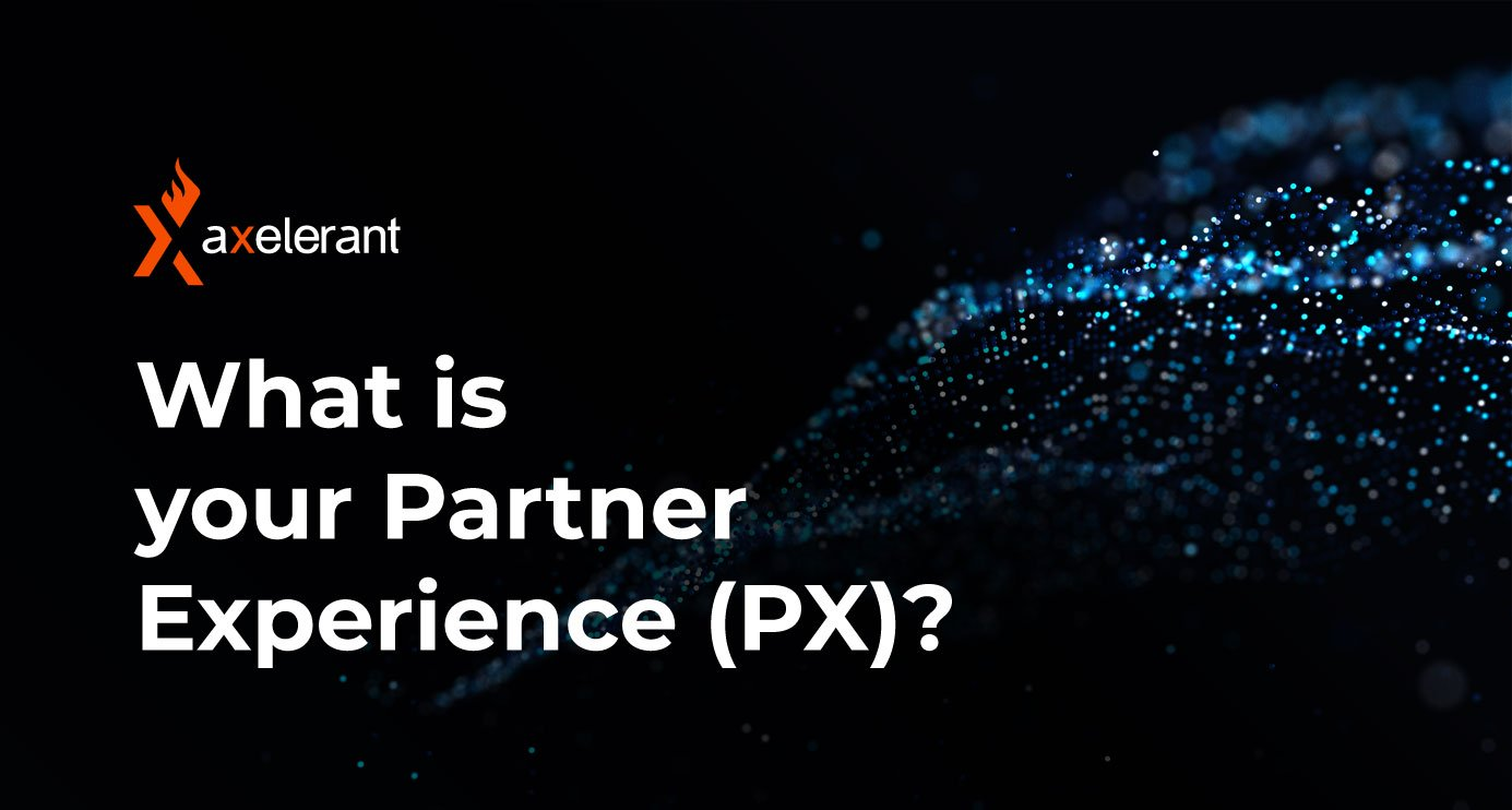 Your Partner Experience (PX) Matters Just As Much