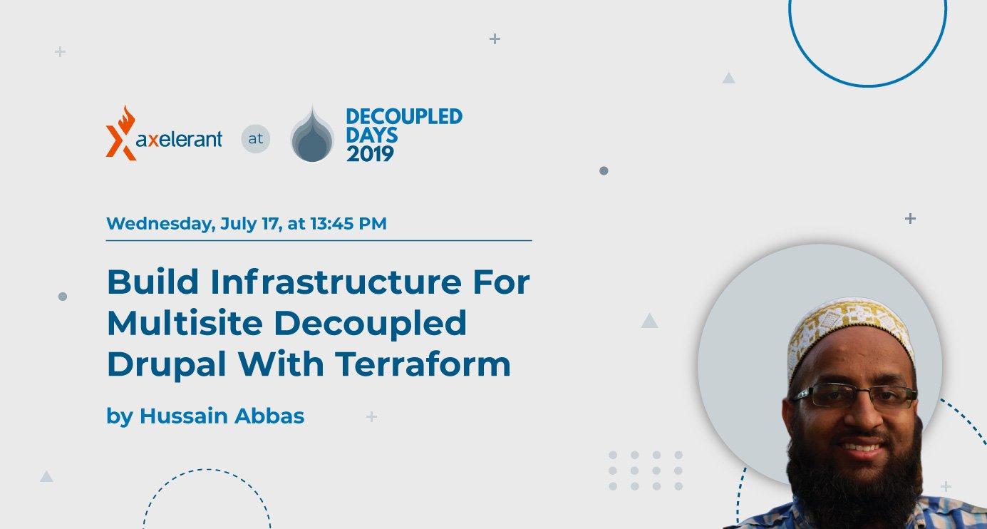 Build Infrastructure For Multisite Decoupled Drupal With Terraform