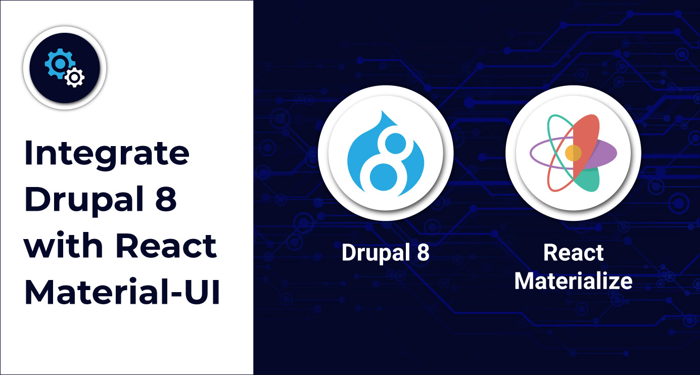 Integrate Drupal 8 with React Material-UI