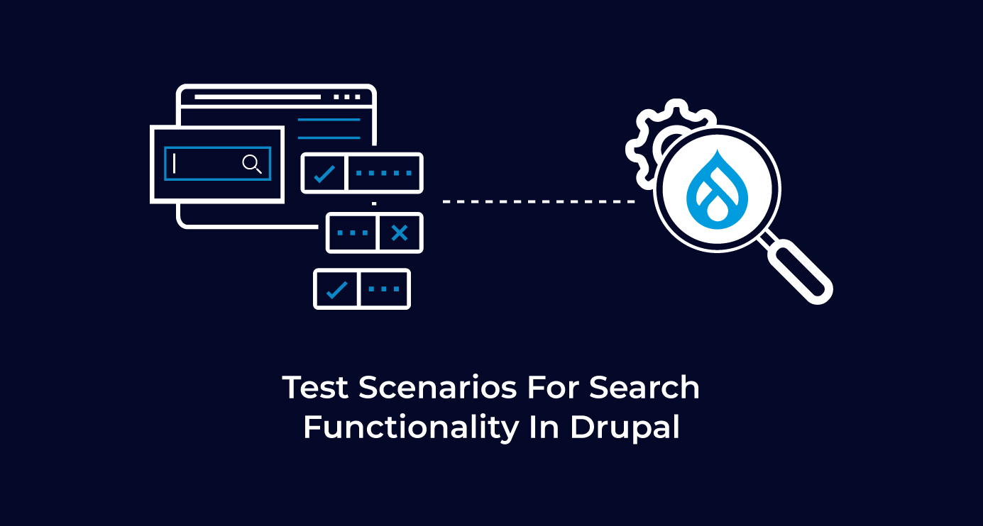 Test scenarios for search functionality in Drupal