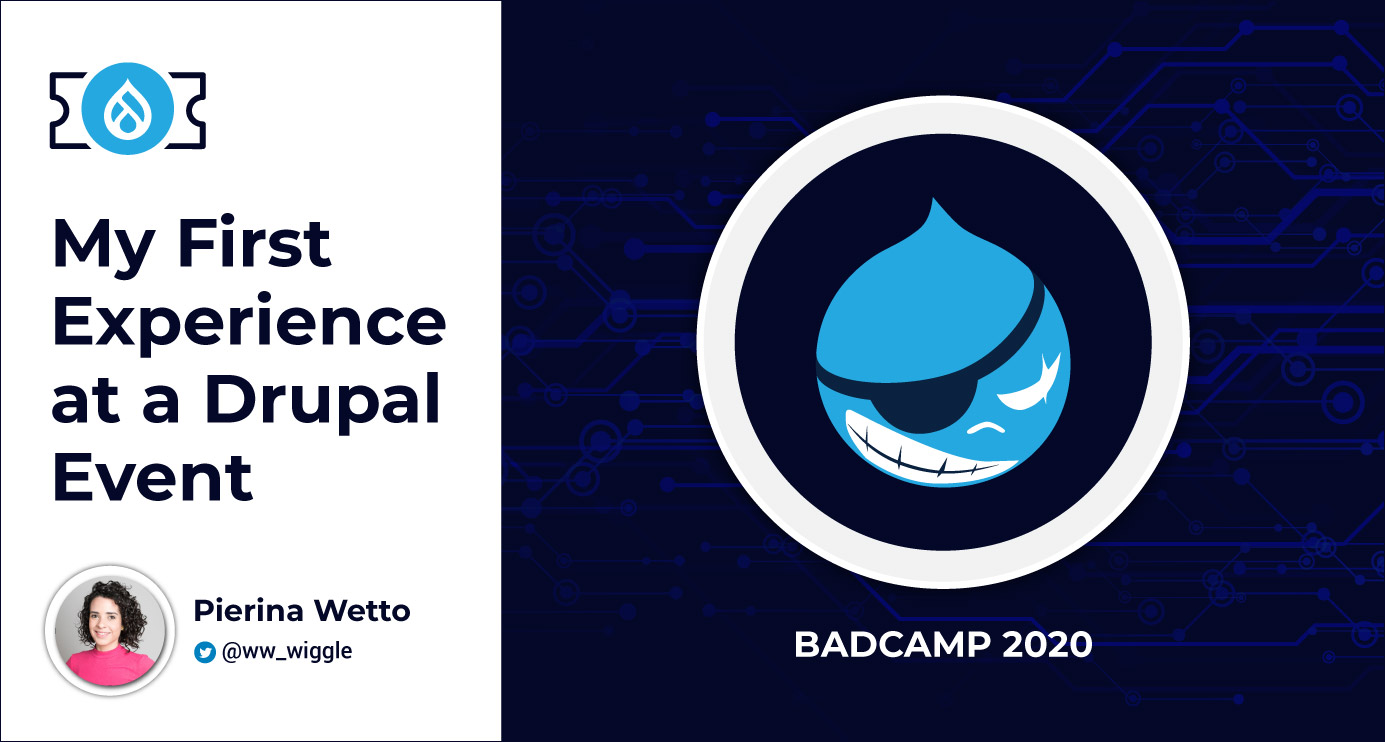 BADCamp: My First Experience in the Drupal Community as a Non-Developer