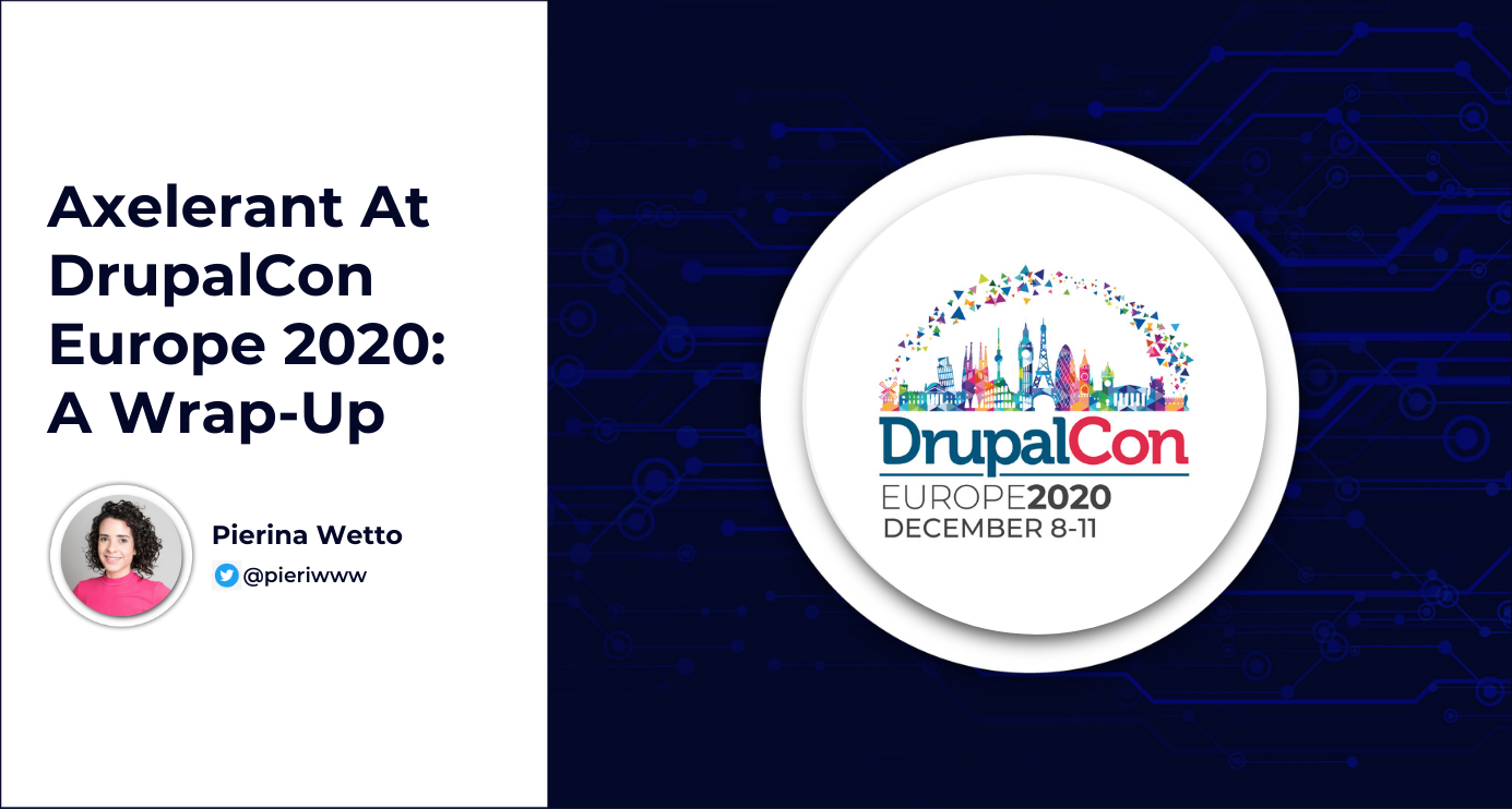 Axelerant At DrupalCon Europe 2020: A Wrap-Up