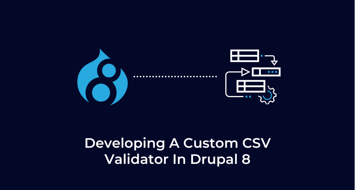Developing a custom CSV validator in Drupal 8