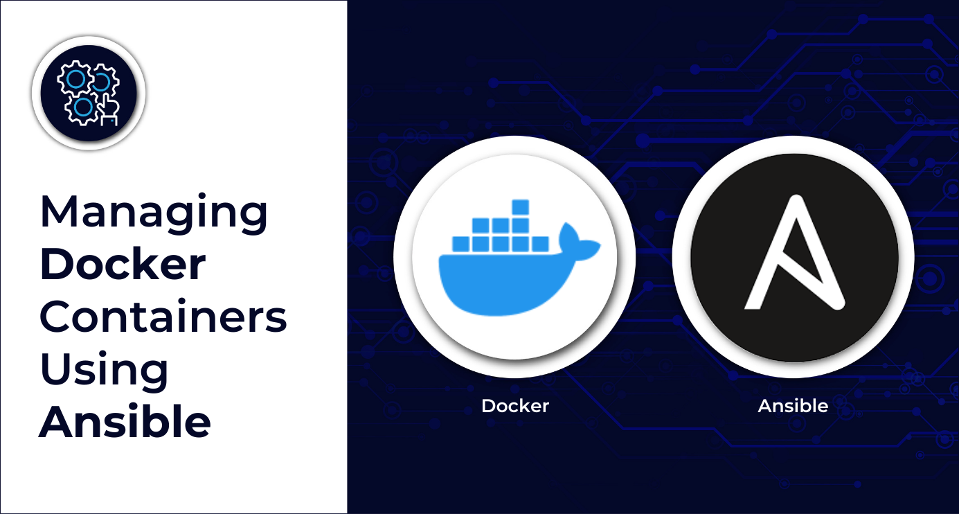 Managing Docker containers using Ansible