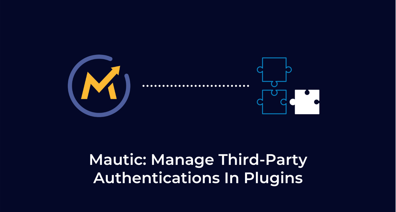 Mautic Manage Third Party Authentications In Plugins.png