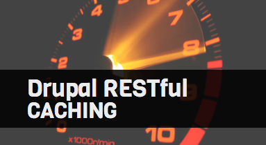 How to Manage Drupal RESTful Cache Invalidation