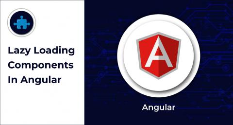 Lazy Loading Components In Angular_Featured Image