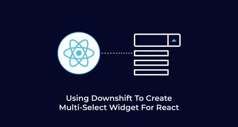 Using-Downshift-To-Create-Multi-Select-Widget-For-React