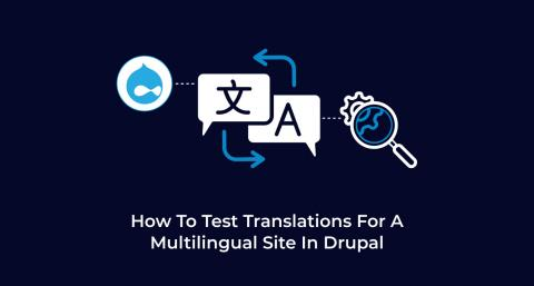 How-To-Test-Translations-For-A-Multilingual-Site-In-Drupal
