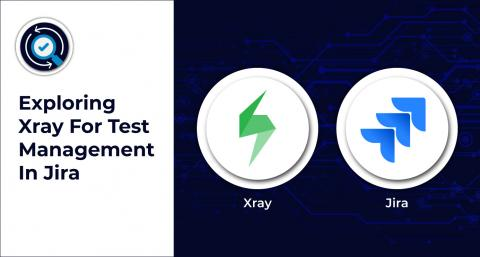 Exploring Xray For Test Management In Jira